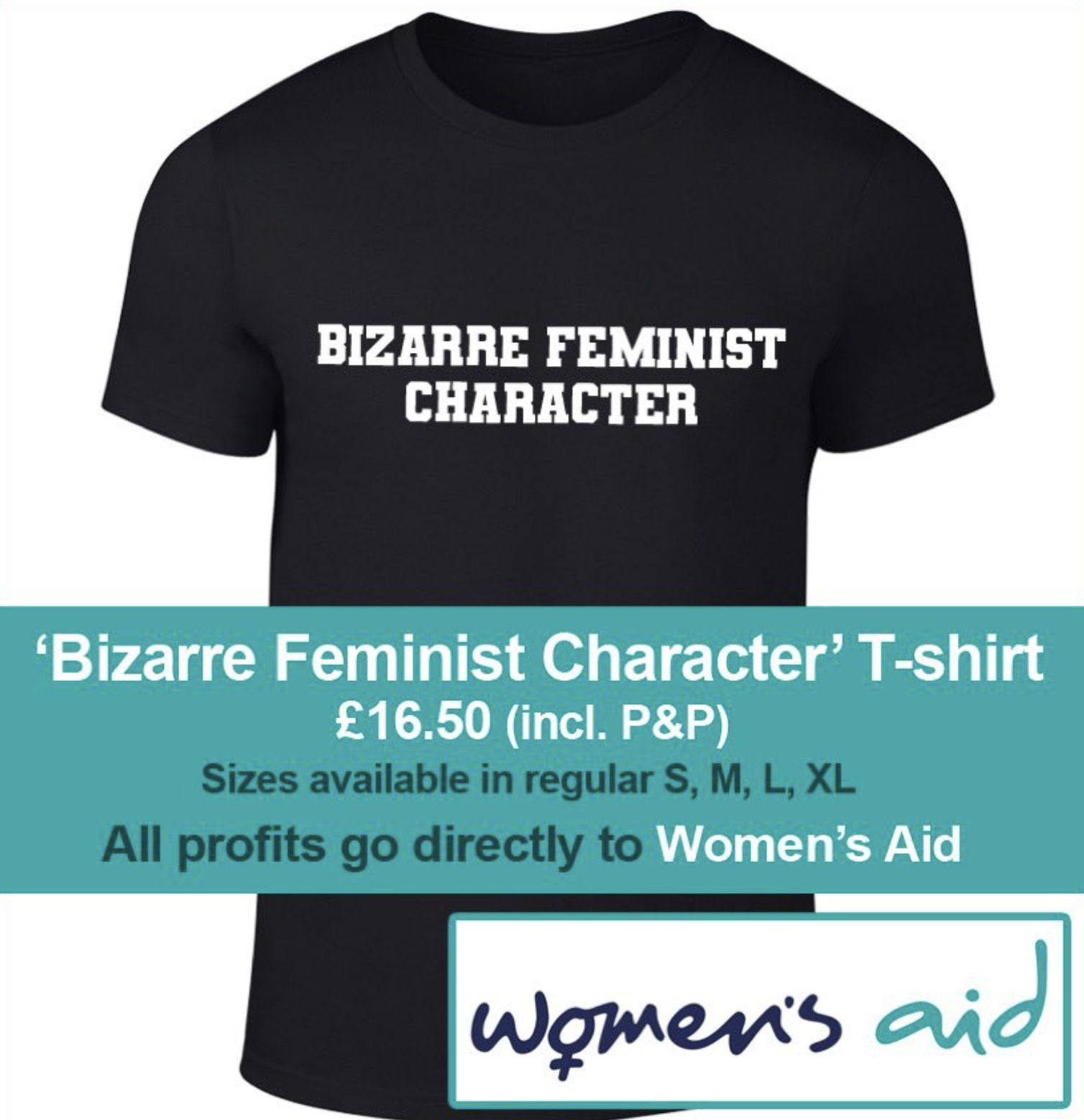 GETTING SHIRTY: The new T-Shirt for \'Bizarre Feminist Character\'