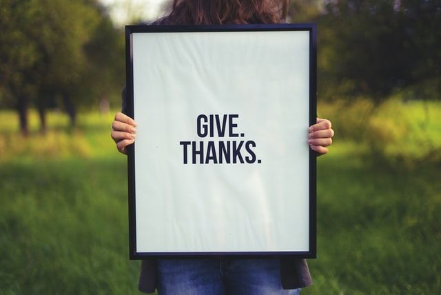 BE GRATEFUL: Happiness comes from gratitude.
