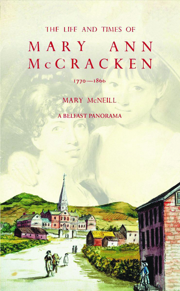 LAUNCH: Mary McNeill's biography of Mary Ann McCracken book has been revised and reprinted