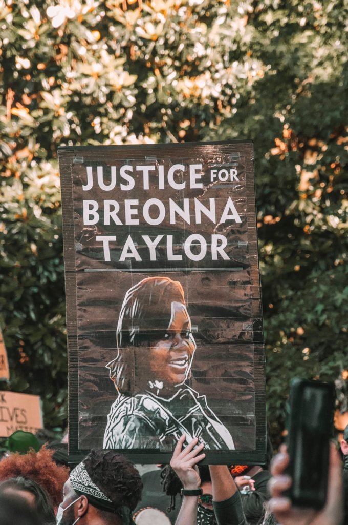 PROTEST: Justice for Breonna Taylor, shot dead in her home in Louisville, Kentucky, in March of this year is carried at a Black Lives Matter protest in Atlanta, Georgia. Photo by Maria Oswalt, Unsplash.